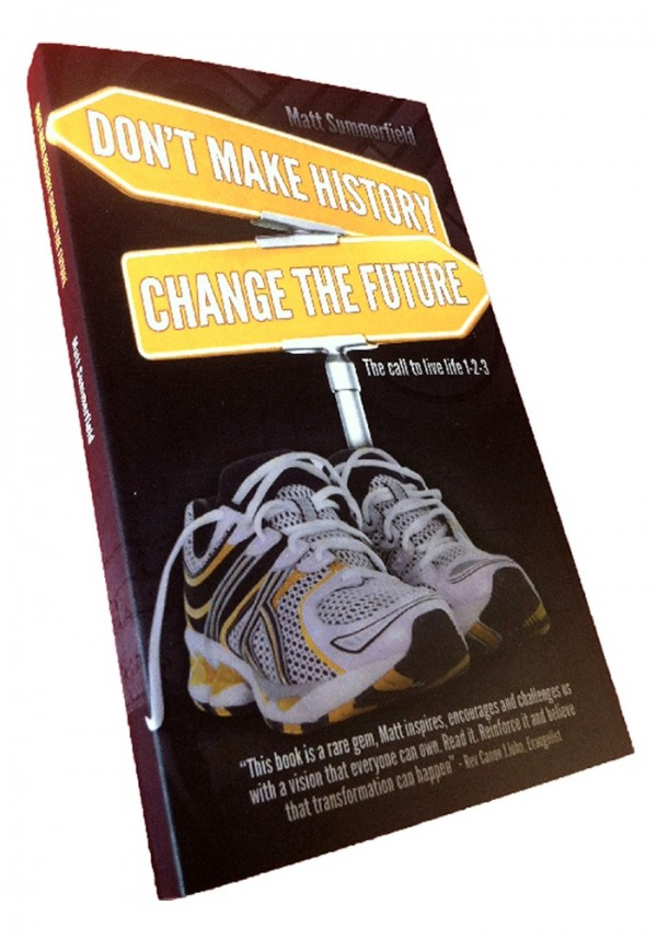 Don't Make History Change the Future (Matt Summerfield)