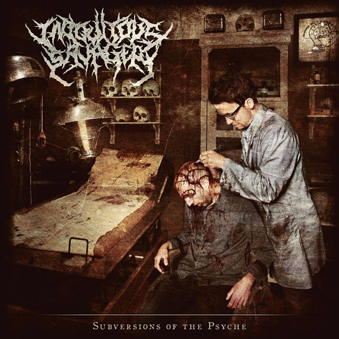 Iniquitous Savagery - Subversions of the Psyche